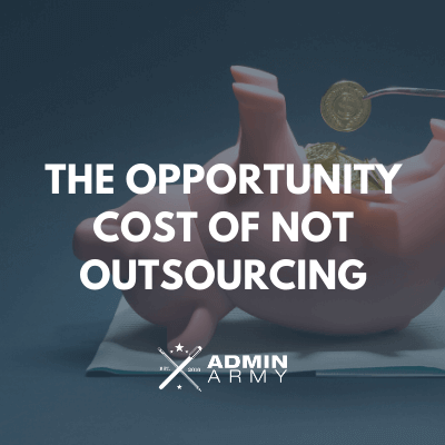 admin-army-bookkeeping-virtual-assistant-nz-opportunity-cost-not-outsourcing