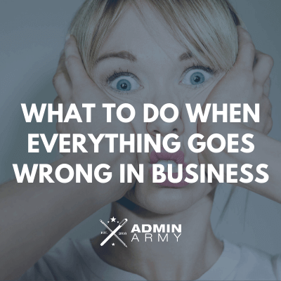 admin-army-bookkeeping-virtual-assistant-nz-when-everything-goes-wrong-business