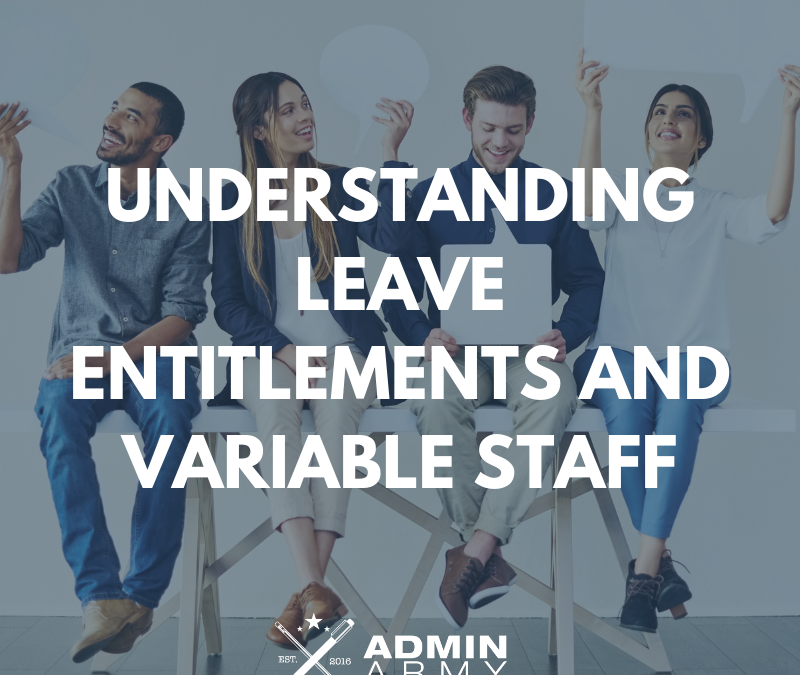 Understanding Leave Entitlements and Variable Staff